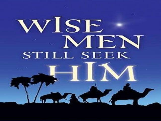 Wise Men Still Seek Him