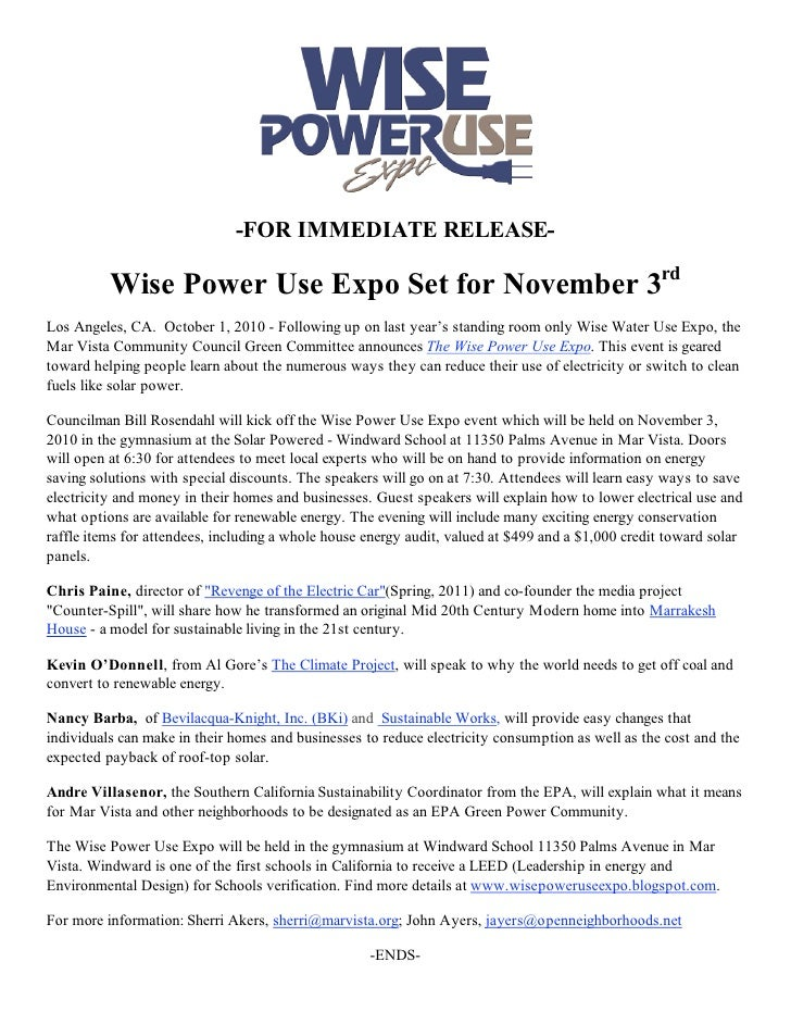 -FOR IMMEDIATE RELEASE-            Wise Power Use Expo Set for November 3rd Los Angeles, CA. October 1, 2010 - Following u...