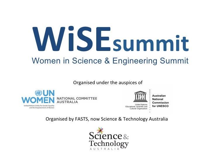 WiSEsummit Women in Science & Engineering Summit                    Organised under the auspices of    Organis...