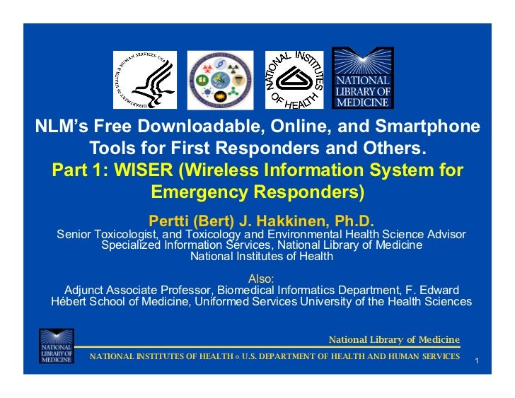 NLM's Free Downloadable, Online, and Smartphone     Tools for First Responders and Others. Part 1: WISER (Wireless Informa...