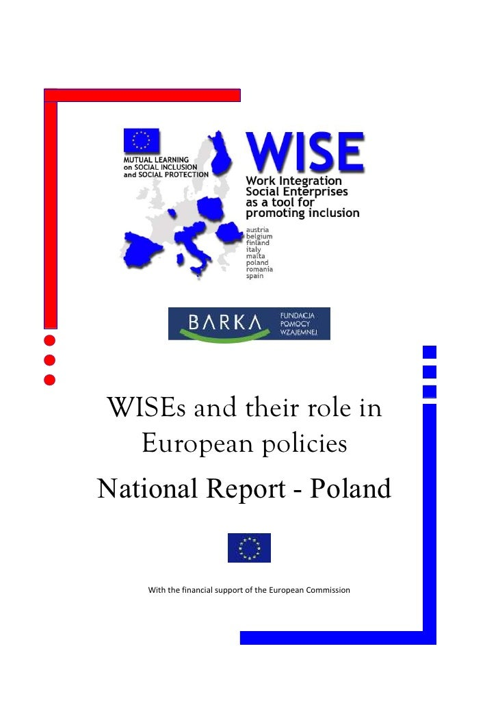 WISEs and their role in   European policies National Report - Poland       With the financial support of the European Comm...