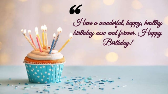 Wishes For Happy Birthday Birthday Quotes Images And Wallpaper