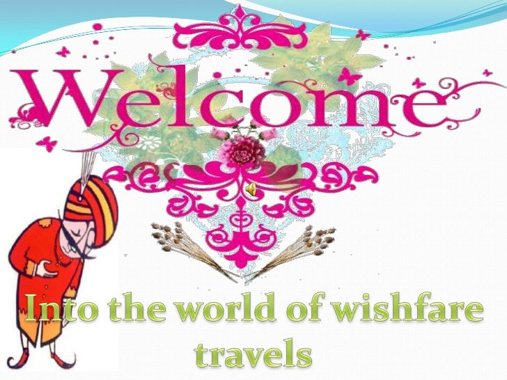 wishfare.comIndia's Fastest Growing Online Travel Portal                                       Presented by:              ...