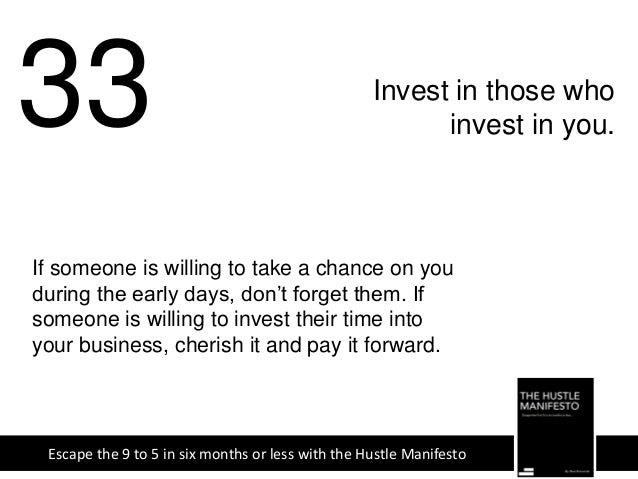 34 Get a good lawyer. Escape the 9 to 5 in six months or less with the Hustle Manifesto Contracts can be tricky. Ensure th...