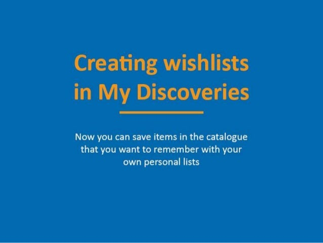 Creating wishlists in My Discoveries