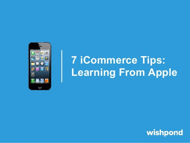 7 iCommerce Tips:Learning From Apple