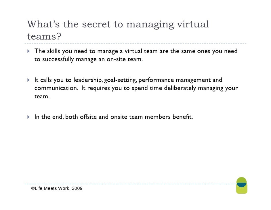 "the art of managing virtual teams Managing a team dotted around the world poses challenges how do you  bev  white, a director at hr consultancy penna, says virtual teams cause anxiety for  managers too ""ask yourself  the art of persuasion sam leith."