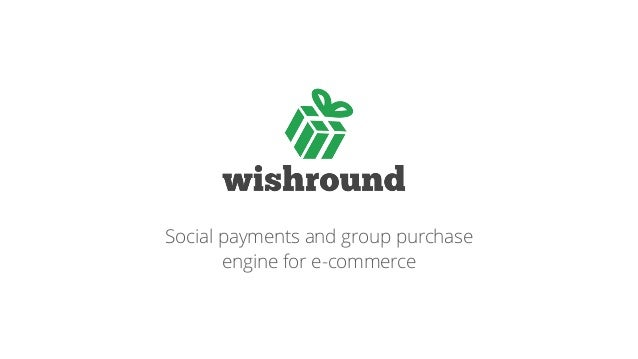 Social payments and group purchase engine for e-commerce