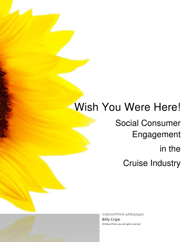 Wish You Were Here!                Social Consumer                    Engagement                                          ...