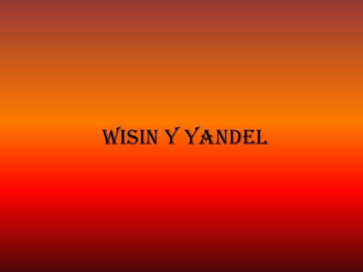 Wisin y yandel<br />