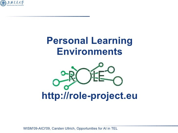 Personal Learning Environments http://role-project.eu