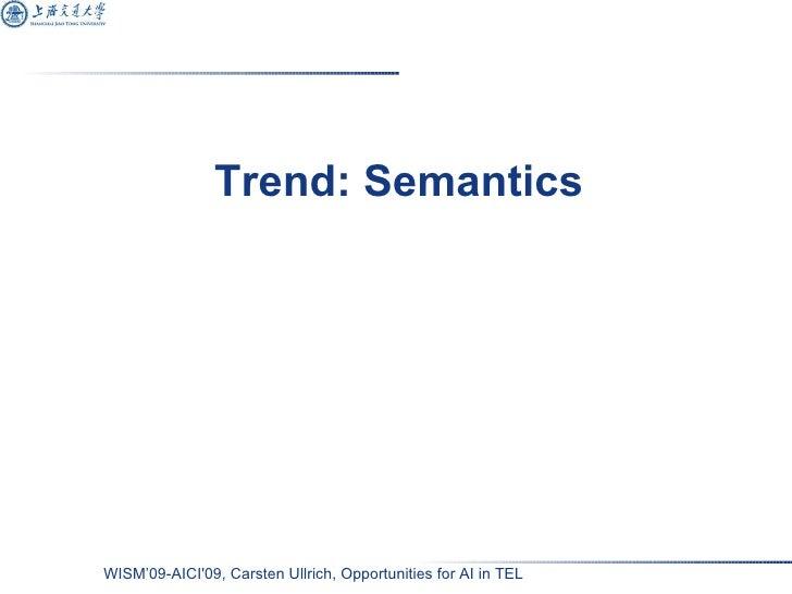 Trend: Semantics