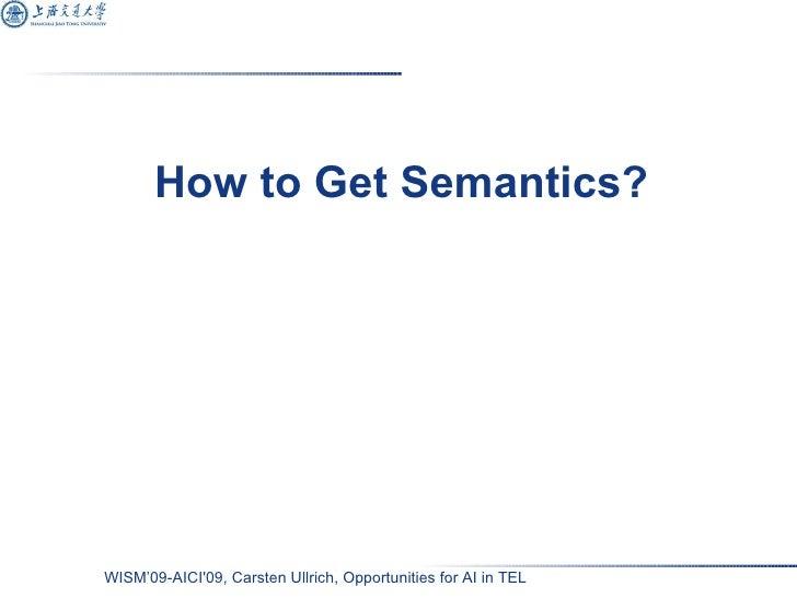 How to Get Semantics?