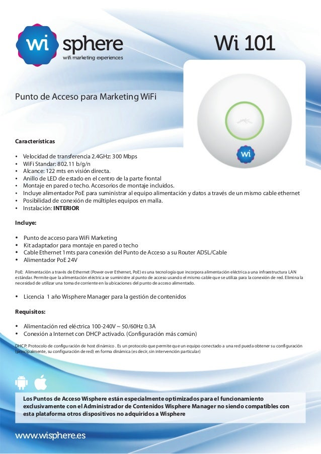 Wi 101spherewifi marketing experiencesPunto de Acceso para Marketing WiFiCaracterísticasŸ Velocidad de transferencia 2.4GH...