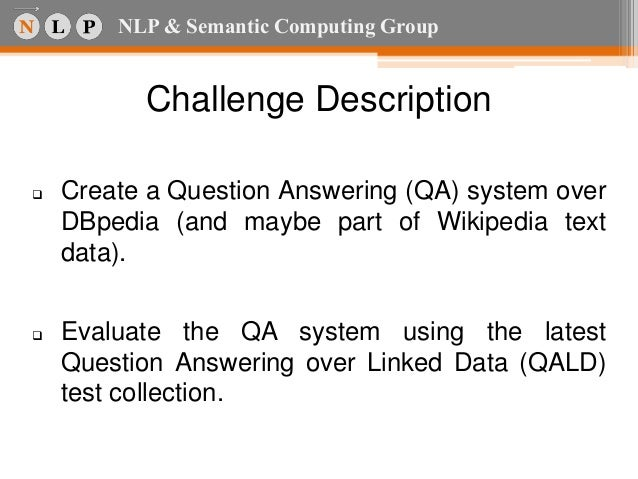 Wiss qa do it yourself question answering over linked data do it yourself question answering over linked data andre freitas 2 solutioingenieria Choice Image