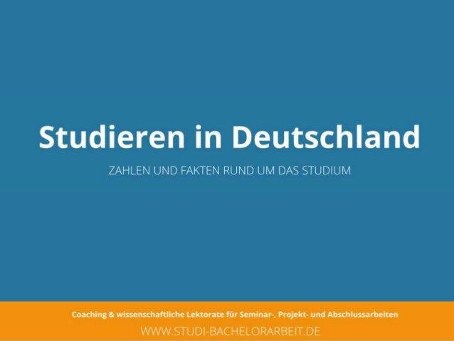 Studieren in Deutschland: Zahlen und Fakten rund um das Studium
