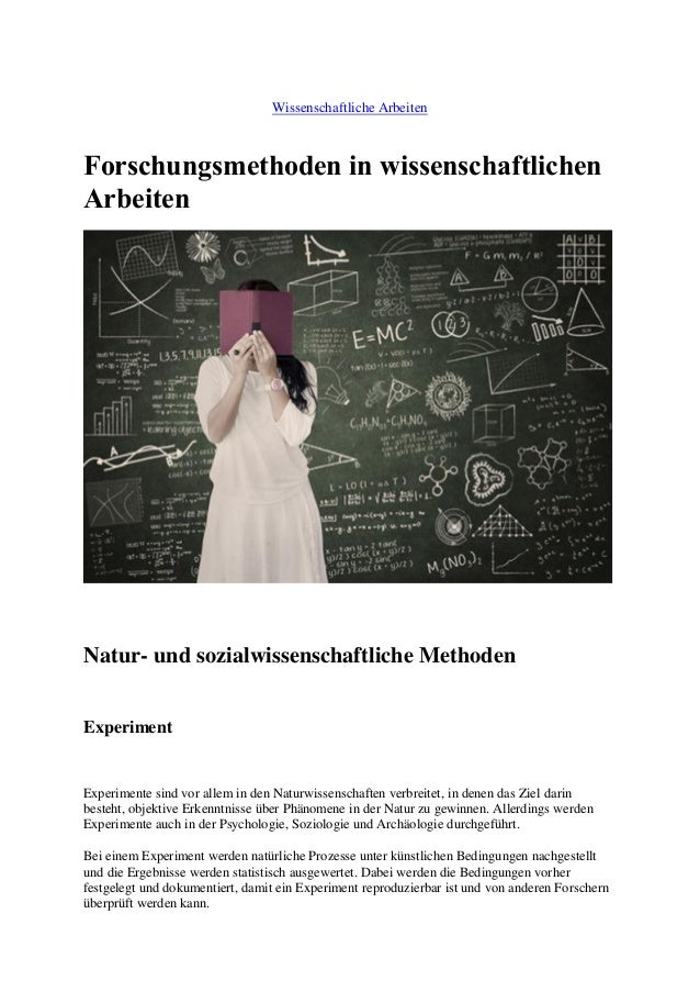 Wissenschaftliche Arbeiten Forschungsmethoden in wissenschaftlichen Arbeiten Natur- und sozialwissenschaftliche Methoden E...