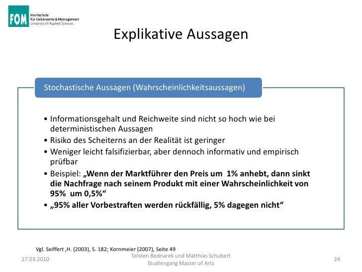 Explikative Aussagen        Stochastische Aussagen (Wahrscheinlichkeitsaussagen)        • Informationsgehalt und Reichweit...