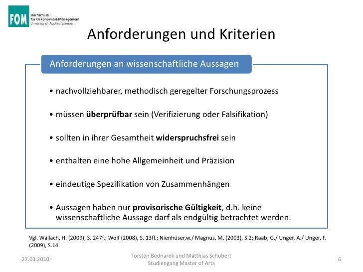 Anforderungen und Kriterien             Anforderungen an wissenschaftliche Aussagen          • nachvollziehbarer, methodis...