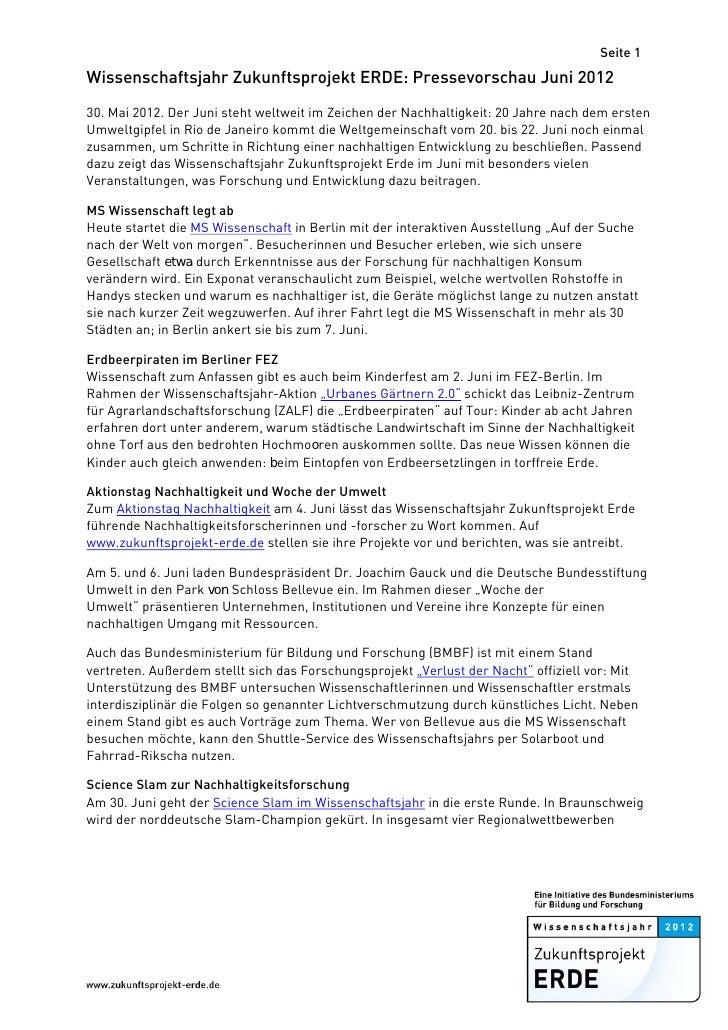 Seite 1Wissenschaftsjahr Zukunftsprojekt ERDE: Pressevorschau Juni 201230. Mai 2012. Der Juni steht weltweit im Zeichen de...
