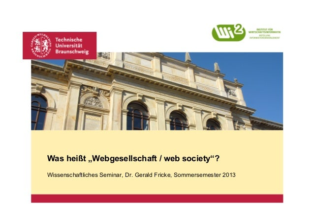 """Platzhalter für Bild, Bild auf Titelfolie hinter das Logo einsetzenWas heißt """"Webgesellschaft / web society""""?Wissenschaftl..."""