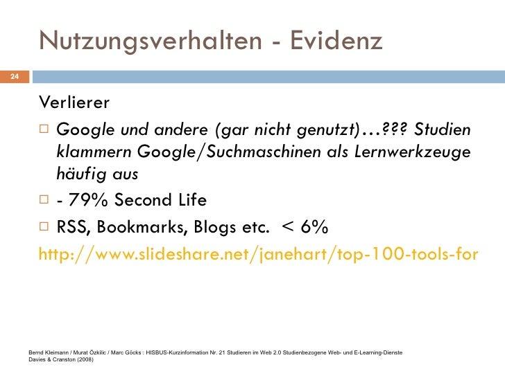 Nutzungsverhalten - Evidenz <ul><li>Verlierer </li></ul><ul><li>Google und andere (gar nicht genutzt)…??? Studien klammern...