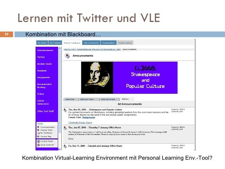 Lernen mit Twitter und VLE Kombination Virtual-Learning Environment mit Personal Learning Env.-Tool? Kombination mit Black...