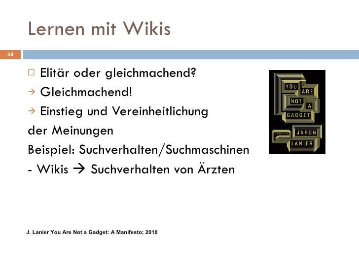 Lernen mit Wikis  <ul><li>Elitär oder gleichmachend? </li></ul><ul><li>Gleichmachend! </li></ul><ul><li>Einstieg und Verei...