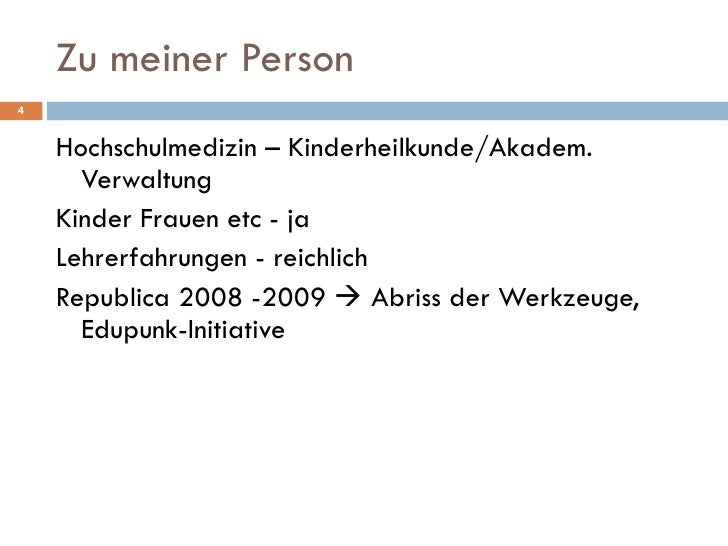 Zu meiner Person <ul><li>Hochschulmedizin – Kinderheilkunde/Akadem. Verwaltung </li></ul><ul><li>Kinder Frauen etc - ja </...