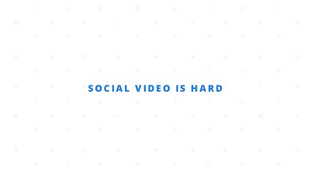 Building a Social Video Strategy - WistiaFest 2015