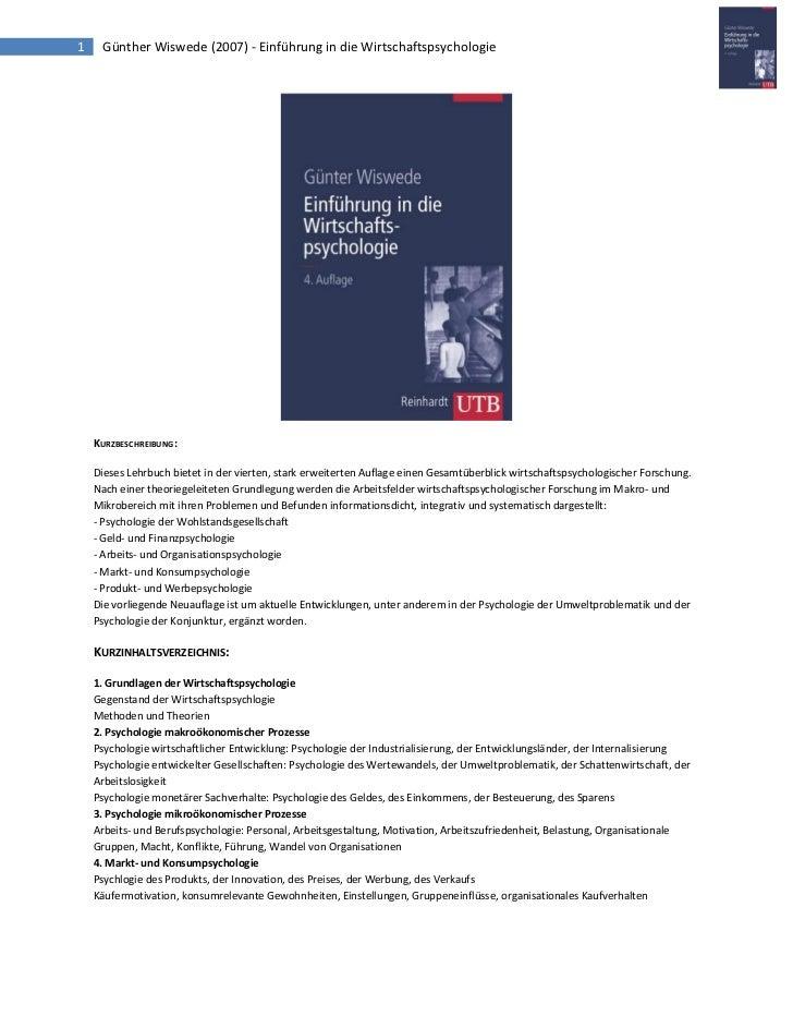 1    Günther Wiswede (2007) - Einführung in die Wirtschaftspsychologie    KURZBESCHREIBUNG:    Dieses Lehrbuch bietet in d...