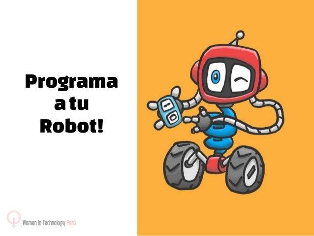Programa a tu Robot!