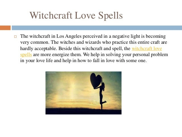 Witchcraft and spells Los Angeles
