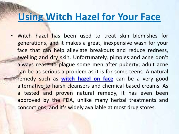 Using Witch Hazel For Natural Remedy