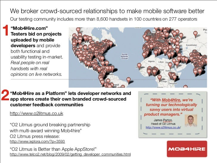 We broker crowd-sourced relationships to make mobile software better     Our testing community includes more than 8,600 ha...