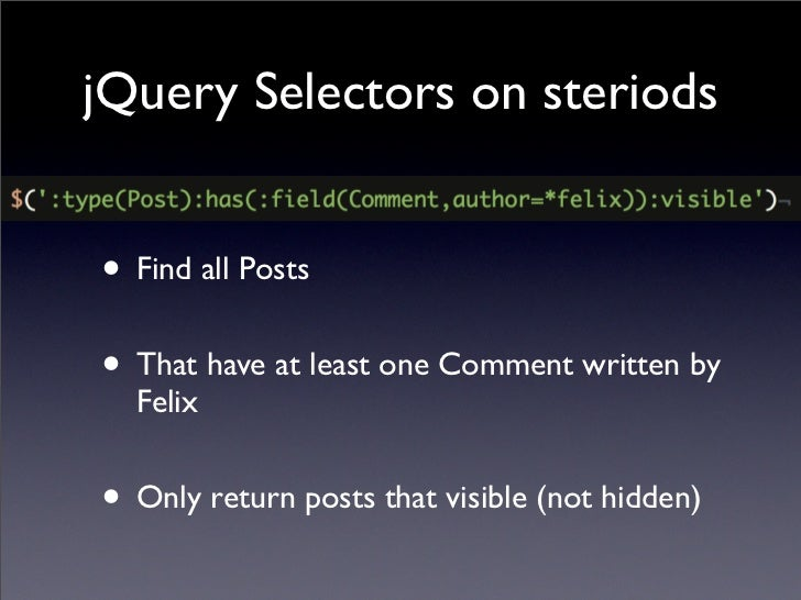 jQuery Selectors on steriods •