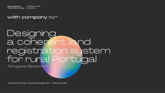 Portuguese Government Academy for Design Innovation Management - Conference 2019 with-company.com transformative by design...