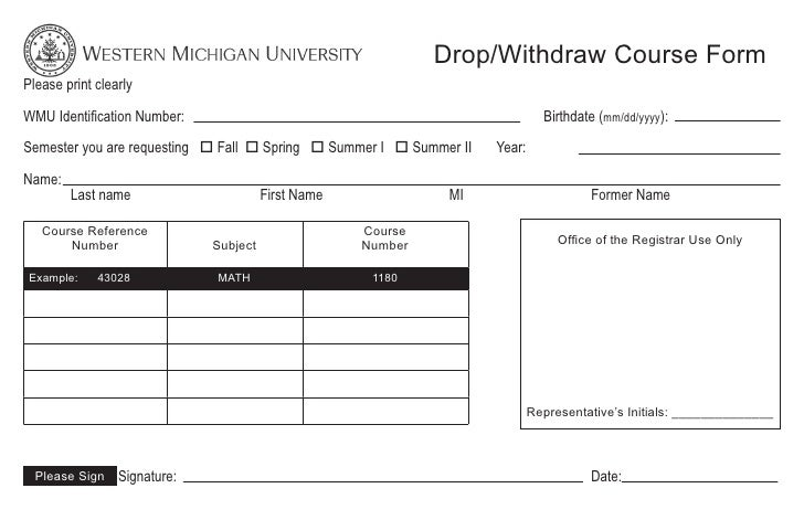 Drop/Withdraw Course FormPlease print clearly                       Fall   Course Reference              Course       Numb...