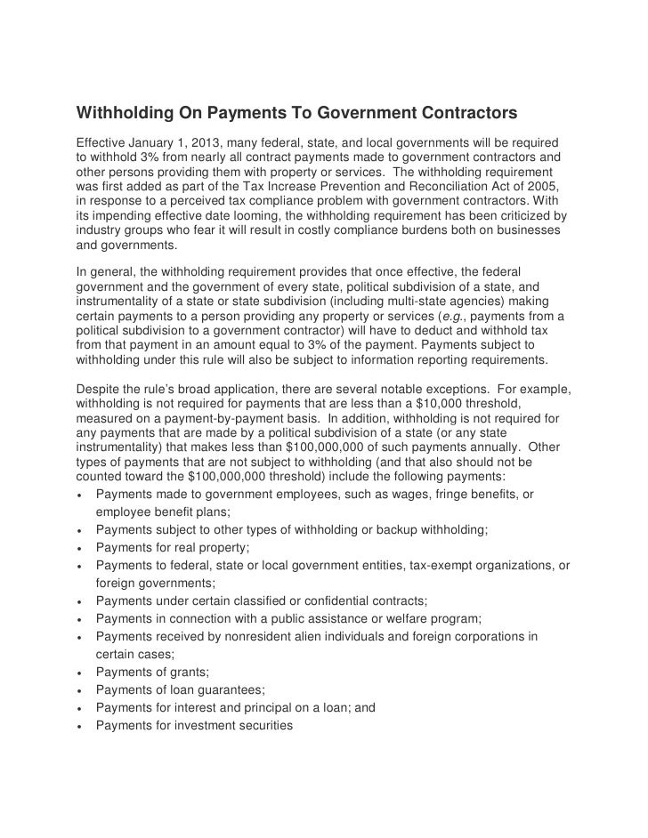 Withholding On Payments To Government ContractorsEffective January 1, 2013, many federal, state, and local governments wil...