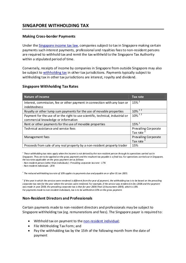 singapore withholding tax essay Singapore withholding tax guide guide to singapore's withholding tax regimen this page aims to provide a broad overview of how singapore's withholding tax rules function and apply to both individuals and companies.