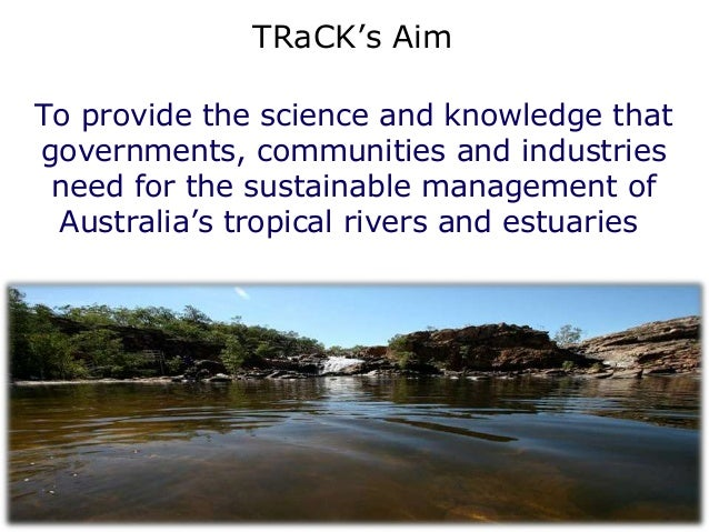Aboriginal people rely on a wide range of        river plants and animals                            Jackson et al 2011