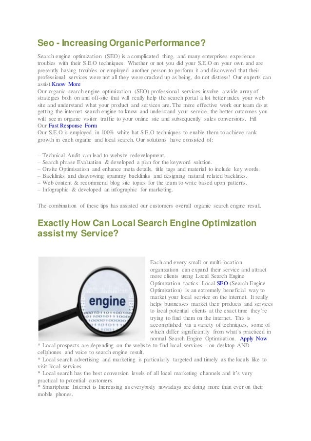 Seo - Increasing OrganicPerformance? Search engine optimization (SEO) is a complicated thing, and many enterprises experie...