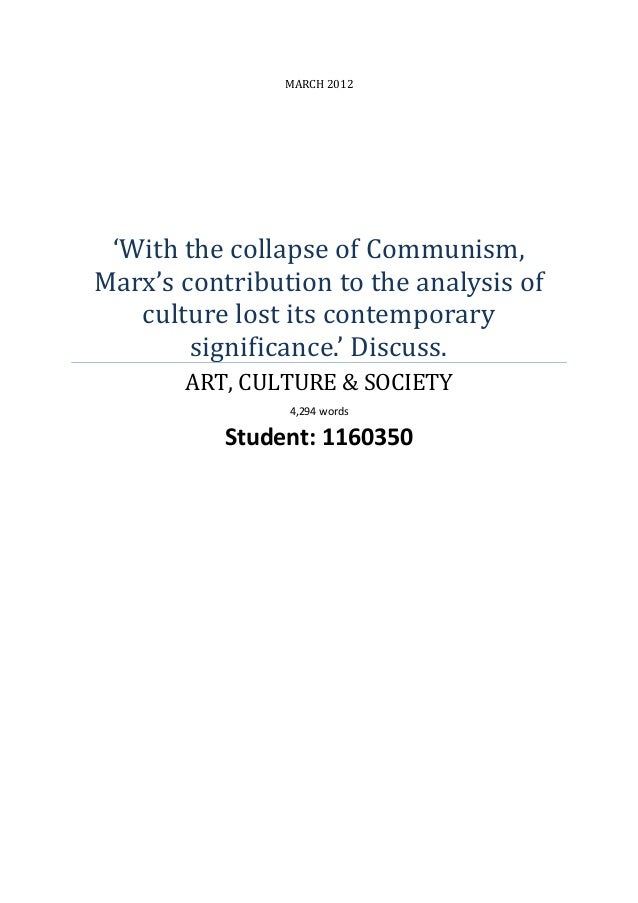 MARCH 2012 'With the collapse of Communism, Marx's contribution to the analysis of culture lost its contemporary significa...