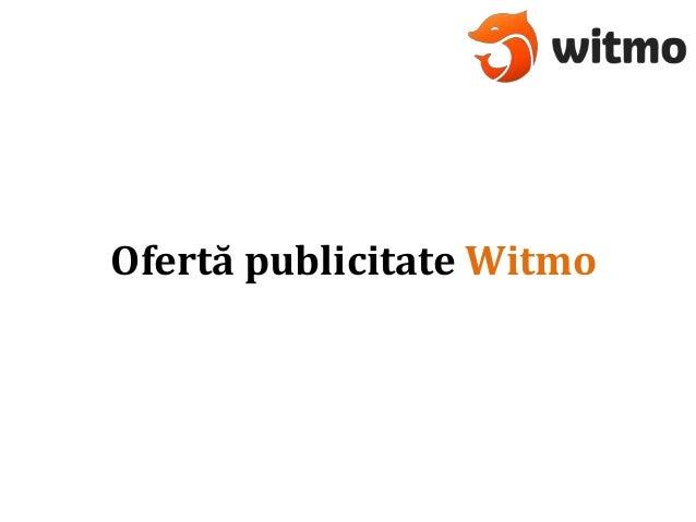 Ofertă publicitate Witmo