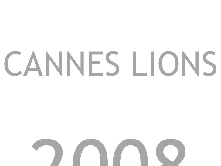 WITNESS  AT  CANNES LIONS  2008