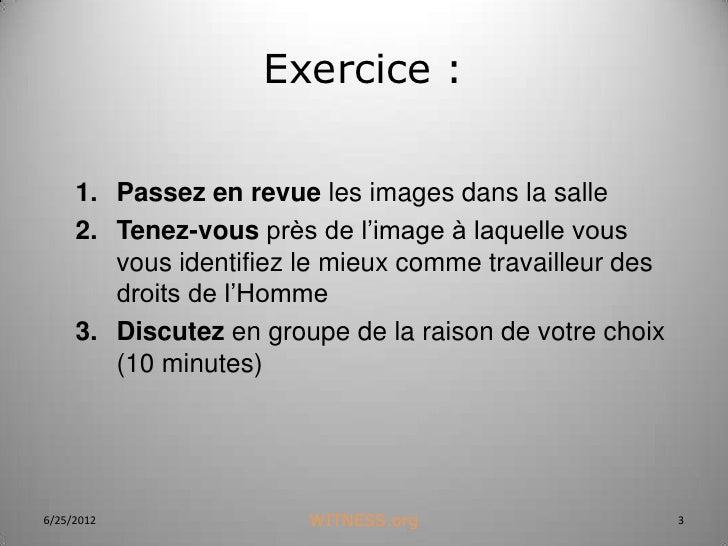 Exercice :     1. Passez en revue les images dans la salle     2. Tenez-vous près de l'image à laquelle vous        vous i...