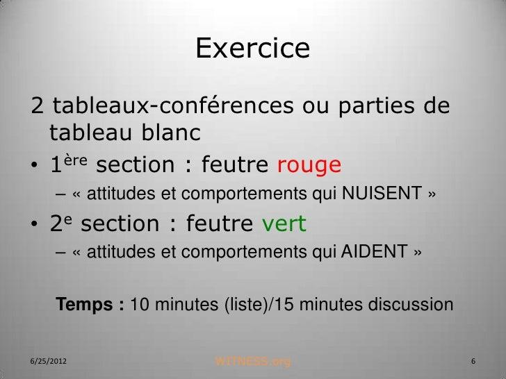 Exercice2 tableaux-conférences ou parties de  tableau blanc• 1ère section : feutre rouge      – « attitudes et comportemen...