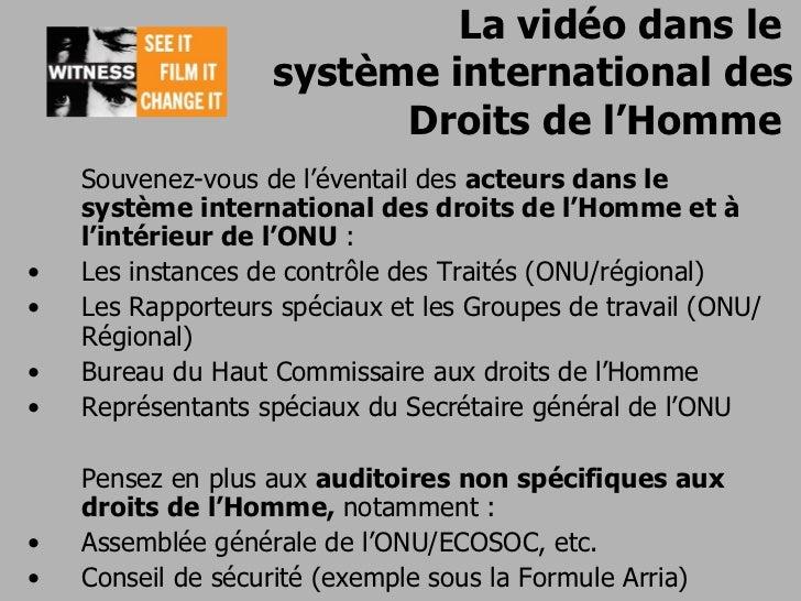 Witness curriculum 20-vidéo utilisée devant l'onu et d'autres instances internationales-2011 Slide 2
