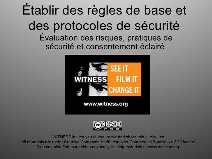 Établir des règles de base et des protocoles de sécurité         Évaluation des risques, pratiques de          sécurité et...