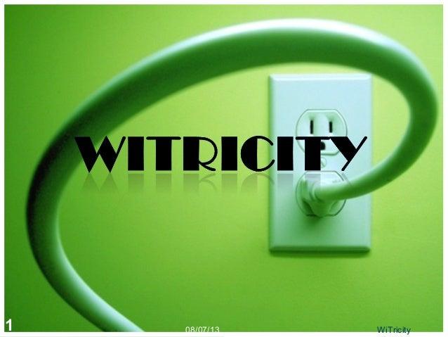 08/07/131 WiTricity